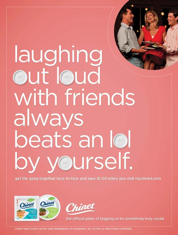 "Chinet's ""Laughing Out Loud"" ad."