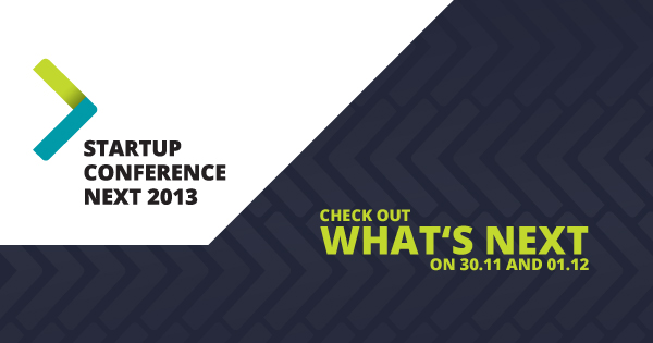 StartUP Conference NEXT 2013 – какво предстои