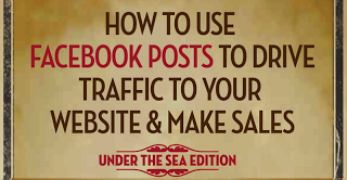 How to use Facebook posts to drive traffic to your website & make sales