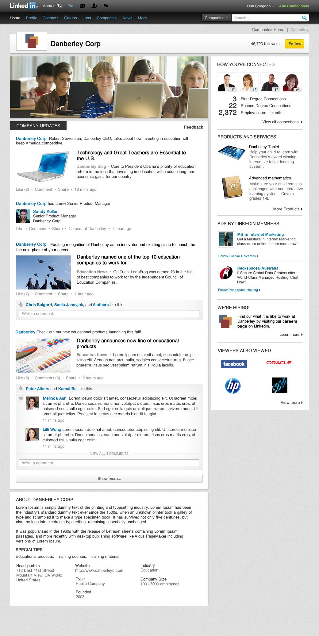 Копирайки до голяма степен модела на останалите социални мрежи, LinkedIn предоставя на компаниите възможност да се промотират по един различен начин.